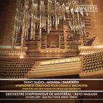 Saint-Saëns, Moussa, Saariaho : Symphonie et créations avec orgue