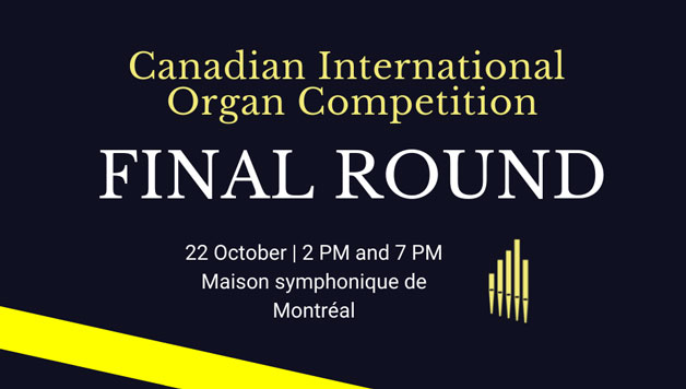 Concert for the final round of the Canadian International Organ Competition